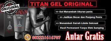 sayfu jual titan gel bali antar gratis 082221616707