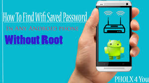root my android phone how to find wifi password in android phone no root require