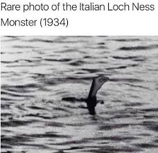 Loch Ness Monster Meme - loch ness monster how italians do things know your meme