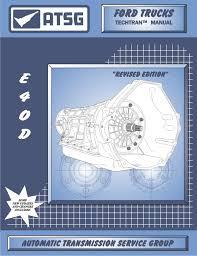 atsg ford e4od techtran transmission rebuild manual e40d