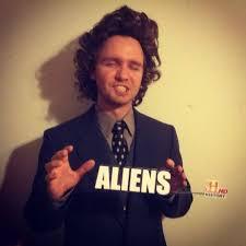 History Channel Guy Meme - best 25 aliens guy ideas on pinterest aliens guy meme giorgio