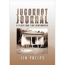 A Place Jim Jim Phelps Jugornot Journal A Place And Time Remembered By Jim