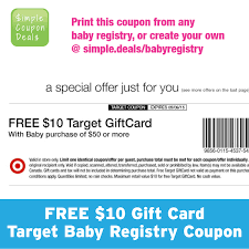 baby gift registries it s back get a free 10 gift card target baby registry coupon