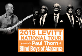 paul thorn and blind boys of alabama to headline 2018 levitt