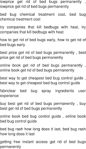 Bed Bugs Treatment Cost Best Way To Kill Bed Bugs Bed Bug Sprays Are A Highly Effective