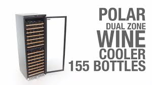 polar dual zone wine cooler 155 bottles ce218 youtube