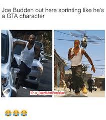 Joe Budden Memes - joe budden out here sprinting like he s a gta character ig a