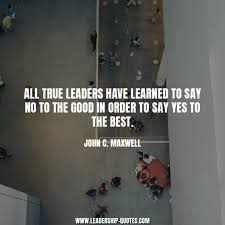 leadership quote remember the titans 100 leadership quote maxwell on the law of navigation john