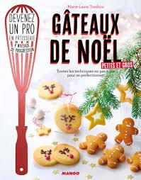 livre cuisine professionnelle livre gâteaux de noël petits et gros de laure tombini