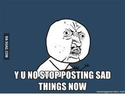 Sad Meme Generator - 25 best memes about sad faces pictures cartoons sad faces