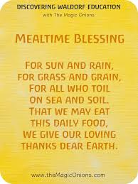 thanksgiving dinner blessing prayer 5 favorite waldorf mealtime blessing verses the magic onions