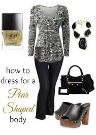 how to dress for a pear shaped body pear shape body pear and bodies
