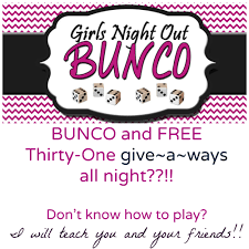 bunco party a thirty one bunco party if you ve never played you are