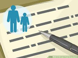 Setting Up A Blind Trust How To Set Up A Trust For An Estate 14 Steps With Pictures