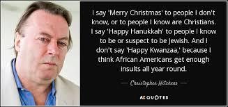 christopher hitchens quote u0027merry christmas u0027