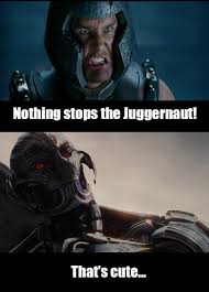 Juggernaut Meme - age of ultron meme by alienhominid2000 on deviantart