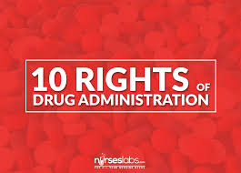 the 10 rights of drug administration u2022 nurseslabs