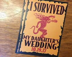 I Survived My Daughter S Wedding Fireball Label Etsy