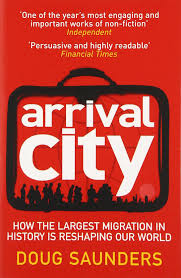 arrival city how the largest migration in history is reshaping