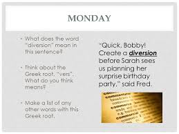 monday what does the word diversion in this sentence think