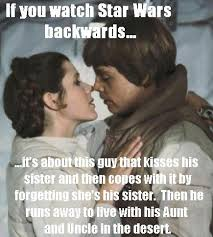 Leia Meme - if you watch star wars backwards princess leia know your meme