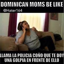 Come And Get It Meme - memes you will understand if you have a dominican mom