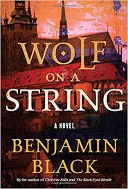 amazon black friday book promo wolf on a string a novel benjamin black 9781627795173 amazon