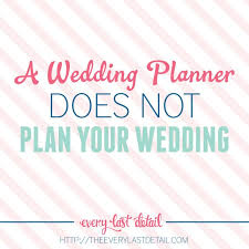 how does it take to plan a wedding a wedding planner does not plan your wedding you do wedding