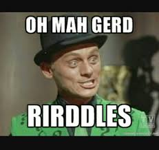 Riddler Meme - 11 best the riddler rules images on pinterest riddler meme