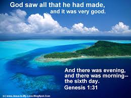 god saw all that he had made and it was very good and there was