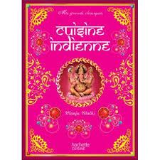 fnac livres cuisine cuisine indienne relié manju mahli achat livre achat prix