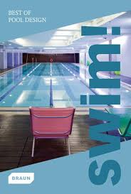 swim best of pool design braun pb arhitektuur ja