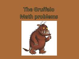 the gruffalo math problems ppt by kayld teaching resources tes