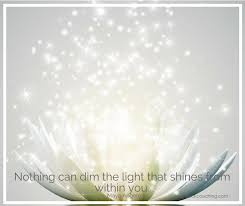 nothing can dim the light that shines from within quotes online life coach kara steck coaching