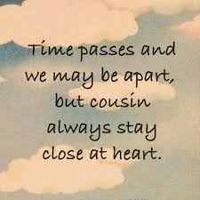 love quotes for cousins love your cousin quotes quotesgram
