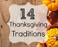 thanksgiving tradition ideas thanksgiving traditions