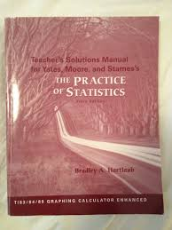the practice of statistics teacher u0027s solution manual bradley a