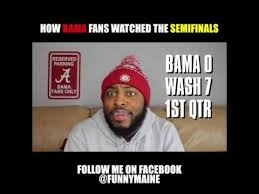 Alabama Football Memes - how bama fans watched the semifinals youtube