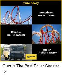 Roller Coaster Meme - 25 best memes about roller coasters roller coasters memes