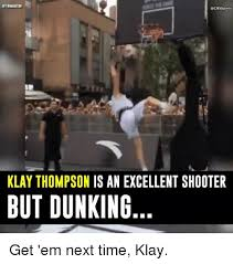 How High Get Em Meme - 25 best memes about klay thompson klay thompson memes