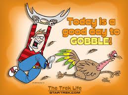 thanksgiving gobble trek radio dedicated to the star trek and sci fi community