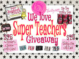 we love super teachers giveaway gift cards and thirty one bags