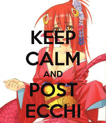 How To Make Your Own Keep Calm Meme - keep calm and post ecchi keep calm and carry on know your meme