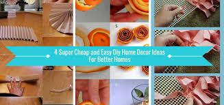 Easy Diy Home Decor Diy Cheap Home Decorating Ideas With Cheap Diy Home Decor Idea