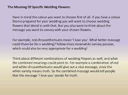 wedding flowers meaning the meaning of giving and choosing specific wedding flowers