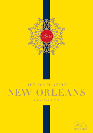 New Orleans Flag The Scout Guide New Orleans Volume 6 By The Scout Guide Issuu