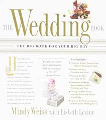 best wedding planning books the wedding book an expert s guide to planning your day