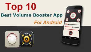 booster for android 10 best volume booster android app to increase sound