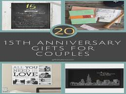 15 year anniversary gift ideas for 50 15th wedding anniversary gift ideas for him 15