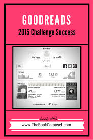 Challenge Success Goodreads 2015 Challenge Success 52 Books Completed The Book